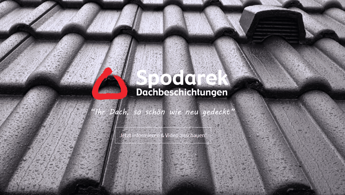 Dachbeschichtung Steinach - SPODAREK: Dachsanierung, Dachdecker Alternative, Dachreinigung
